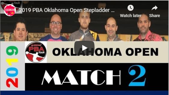 2019 PBA Oklahoma Open Stepladder