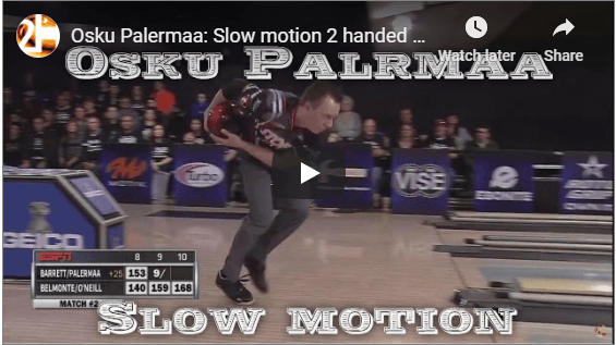 Osku Palermaa In Slow Motion For Two Handed Bowling Tips