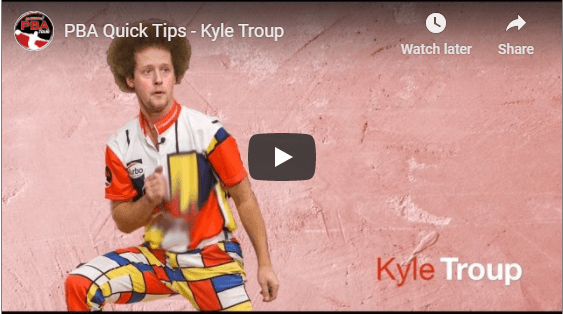 PBA Quick Tips From Kyle Troup For Two Handed Bowling Tips